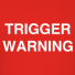 trigger-warning_design