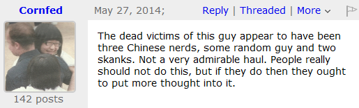 The dead victims of this guy appear to have been three Chinese nerds, some random guy and two skanks. Not a very admirable haul. People really should not do this, but if they do then they ought to put more thought into it.