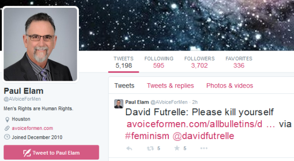Paul Elam @AVoiceForMen  ·  2 hours ago  David Futrelle: Please kill yourself